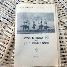 Libros antiguos: LECCIONES DE EDUCACION FISICA PARA LA 1ª Y 2ª ENSEÑANZA Y COMERCIO. 1955. MADRID. Lote 103928919
