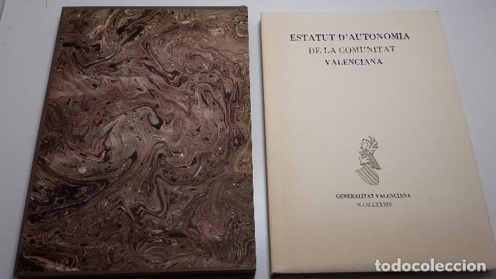 ESTATUT D'AUTONOMIA DE LA COMUNITAT VALENCIANA.FIRMAS. (Libros Antiguos, Raros y Curiosos - Pensamiento - Política)