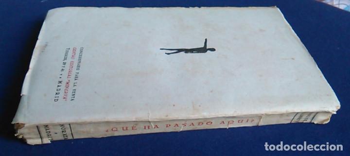 Libros antiguos: ¿Qué ha pasado aquí? Francisco Villanueva. 1930, 2ª edición. - Foto 6 - 105676079