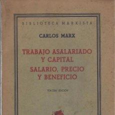 Libros antiguos: TRABAJO ASALARIADO Y CAPITAL / SALARIO, PRECIO & BENEFICIO, KARL MARX. Lote 105718207