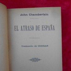 Libros antiguos: EL ATRASO DE ESPAÑA F. SEMPERE COMPAÑÍA EDITORES 1919. Lote 105801979