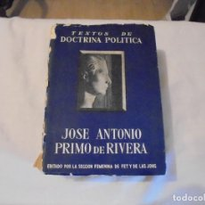 Libros antiguos: TEXTOS DE DOCTRINA POLITICA.JOSE ANTONIO PRIMO DE RIVERA.EDICION CRONOLOGICA 1964. Lote 106585179