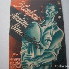 Libros antiguos: TRES CONFERENCIAS NACIONAL-SINDICALISTAS ESCRIVA SORIANO, VICENTE PUBLISHED BY TIPOGRAFÍA MODERNA,. Lote 107250155