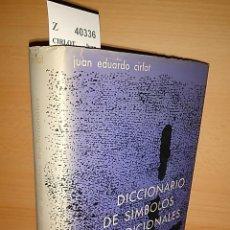Libros antiguos: DICCIONARIO DE SÍMBOLOS TRADICIONALES. CON NUMEROSAS ILUSTRACIONES SELECCIONADAS POR EL AUTOR. - CIR. Lote 106809895