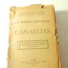 Libros antiguos: CANALEJAS LOS GRANDES ESPAÑOLES LUIS A. DEL OLMET ARTURO GARCIA IMP. ALREDEDOR DEL MUNDO MADRID 1913. Lote 107306147