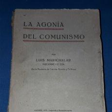 Libros antiguos: ANTIGUO LIBRO LA AGONIA DEL COMUNISMO 1932. Lote 107366286