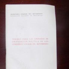 Libros antiguos: TEMARIO PARA LAS JORNADAS DE ORIENTACION POLITICA. DELEGACION NACIONAL DE PROVINCIAS. 1971. Lote 107566547