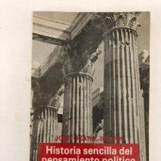 Libros antiguos: HISTORIA SENCILLA DEL PENSAMIENTO POLÍTICO OCARIZ BRAÑA. Lote 107918143