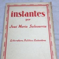 Libros antiguos: INSTANTES JOSÉ MARÍA SALAVERRÍA LITARATURA POLÍTICA COSTUMBRES ESPASA CALPE 1927 INTONSO 1º EDICION. Lote 108701315