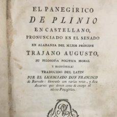 Libros antiguos: EL PANEGIRICO DE PLINIO - FRANCISCO DE BARREDA - MADRID 1787. Lote 110071350