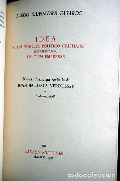 Libros antiguos: EMPRESAS POLITICAS - SAAVEDRA FAJARDO - EDICION LIMITADA Y NUMERADA - TAURUS 1967 - Foto 2 - 110746747