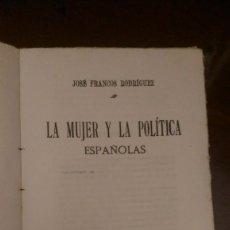 Libros antiguos: LA MUJER Y LA POLITICA ESPAÑOLAS 1920. Lote 110820523