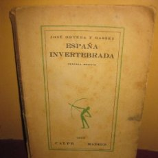 Libros antiguos: ESPAÑA INVERTEBRADA, JOSE ORTEGA Y GASSET. CALPE. MADRID. 1922.. Lote 111216011