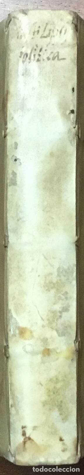 Libros antiguos: IUSTI LIPSI POLITICORUM SIVE CIVILIS DOCTRINAE LIBRI SEX. Qui ad Principatum maximè... JUSTO LIPSIO - Foto 4 - 109022995