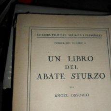 Libros antiguos: UN LIBRO DEL ABATE STURZO, ÁNGEL OSSORIO, 1928. Lote 112150331