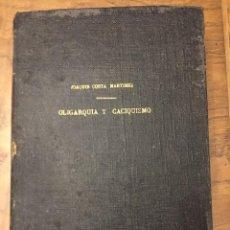 Libros antiguos: OLIGARQUÍA Y CACIQUISMO, JOAQUÍN COSTA, MADRID 1902. Lote 112357091