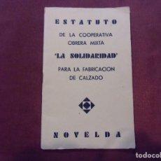 Libros antiguos: REPÚBLICA.NOVELDA(ALICANTE)ESTATUTOS COOPERATIVA MIXTA-LA SOLIDARIDAD-1933.. Lote 112803491