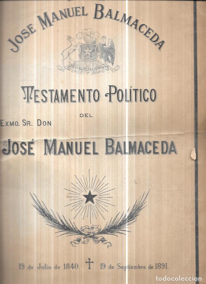 TESTAMENTO POLITICO DEL EXMO. SR.JOSE MANUEL BALMACEDA.19 DE JULIO DE 1840- 19 DE SEPTIEMBRE DE 1891 (Libros Antiguos, Raros y Curiosos - Pensamiento - Política)