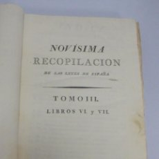 Libros antiguos: NOVISIMA RECOPILACION DE LAS LEYES DE ESPAÑA. TOMO III. MADRID 1805. LEER. Lote 113054007