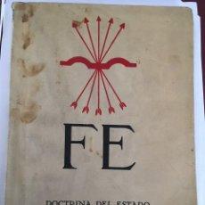 Libros antiguos: FE DOCTRINA DEL ESTADO NACIONALSINDICALISTA . SEGUNDA EPOCA .NÚMERO 2 MCMXXXVIII. Lote 113162571