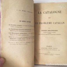 Libros antiguos: DWELSHAUVERS : LA CATALOGNE ET LE PROBLÈME CATALAN. (1926) CATALUÑA. PROBLEMA CATALÁN . Lote 113217019
