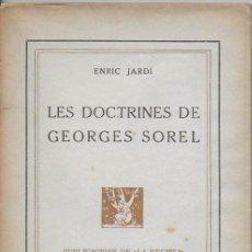 Libros antiguos: LES DOCTRINES DE GEORGES SOREL / E. JARDÍ. BCN : LA REVISTA, 1917. 20X13CM. 76 P.. Lote 114178587