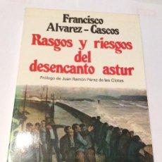 Libros antiguos: RASGOS Y RIESGOS DEL DESENCANTO ASTUR . FRANCISCO ALVAREZ - CASCOS. Lote 115344319