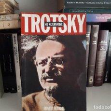 Libros antiguos: TROTSKY AS ALTERNATIVE, ERNEST MANDEL. Lote 116211495