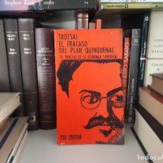Libros antiguos: EL FRACASO DEL PLAN QUINQUENAL, LEON TROTSKY. Lote 116228555