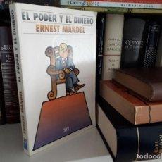 Libros antiguos: EL PODER Y EL DINERO, ERNEST MANDEL. Lote 116261619