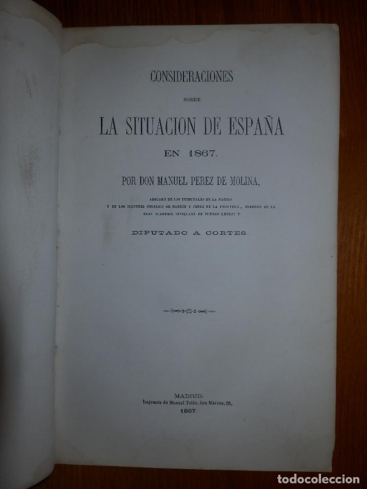 LLIBRO - LA SITUACIÓN DE ESPAÑA EN 1867 - MANUEL PÉREZ DE MOLINA - DIPUTADO A CORTES -POLÍTICA, RARO (Libros Antiguos, Raros y Curiosos - Pensamiento - Política)