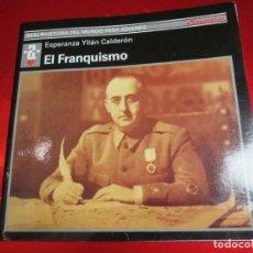 Libros antiguos: LIBRO-EL FRANQUISMO-1998-AKAL-MONOGRAFÍAS-VER FOTOS. Lote 116801127
