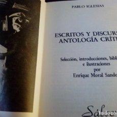 Libri antichi: ESCRITOS Y DISCURSOS PABLO IGLESIAS EDITORIAL XUNTANZA. Lote 116848939