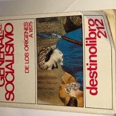 Libros antiguos: HISTORIA GENERAL DEL SOCIALISMO, HASTA 1875. Lote 116863647