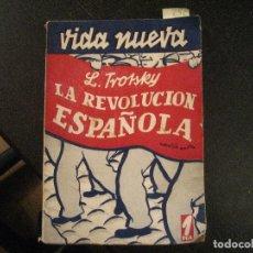 Libros antiguos: LA REVOLUCIÓN ESPAÑOLA - TROTSKY, LEON , 1933. Lote 116987935