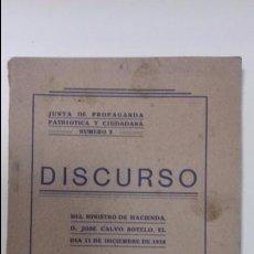 Libros antiguos: DISCURSO DEL MINISTRO DE HACIENDA. D. JOSE CALVO SOTELO. 11- NOVIEMBRE- 1928. . Lote 117196787