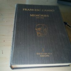 Libros antiguos: FRANCESC CAMBO MEMORIES 1 1876-1936, EN CATALAN. Lote 118515987