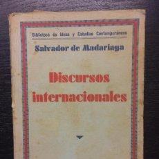Libros antiguos: DISCURSOS INTERNACIONALES, SALVADOR DE MADARIAGA, 1933. Lote 120708343
