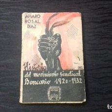 Libros antiguos: HISTORIA DEL MOVIMIENTO SINDICAL BANCARIO 1920-1932. Lote 121022247