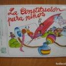 Libros antiguos: 1. LA CONSTITUCIÓN ESPAÑOLA PARA NIÑOS. Lote 121432899