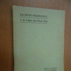 Libros antiguos: EN JOAN MARAGALL Y LA LLIGA DEL BON MOT BARCELONA 1909. Lote 122080103