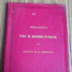 Libros antiguos: REGLAMENTO PARA REGIMEN INTERIOR DEL MINISTERIO DE LA GOBERNCION - IMP. RICARDO ROJAS 1898 . Lote 122226515