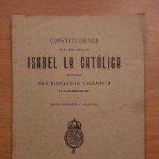 Libros antiguos: CONSTITUCIONES DE LA REAL ORDEN DE ISABEL LA CATÓLICA 1908. Lote 123289875