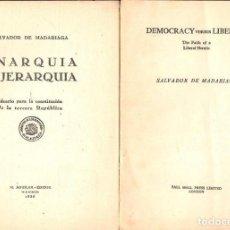 Libros antiguos: SALVADOR DE MADARIAGA : DOS FOLLETOS (1935 Y S.F.) ANARQUIA, JERARQUIA, DEMOCRACY, LIBERTY. Lote 123339651