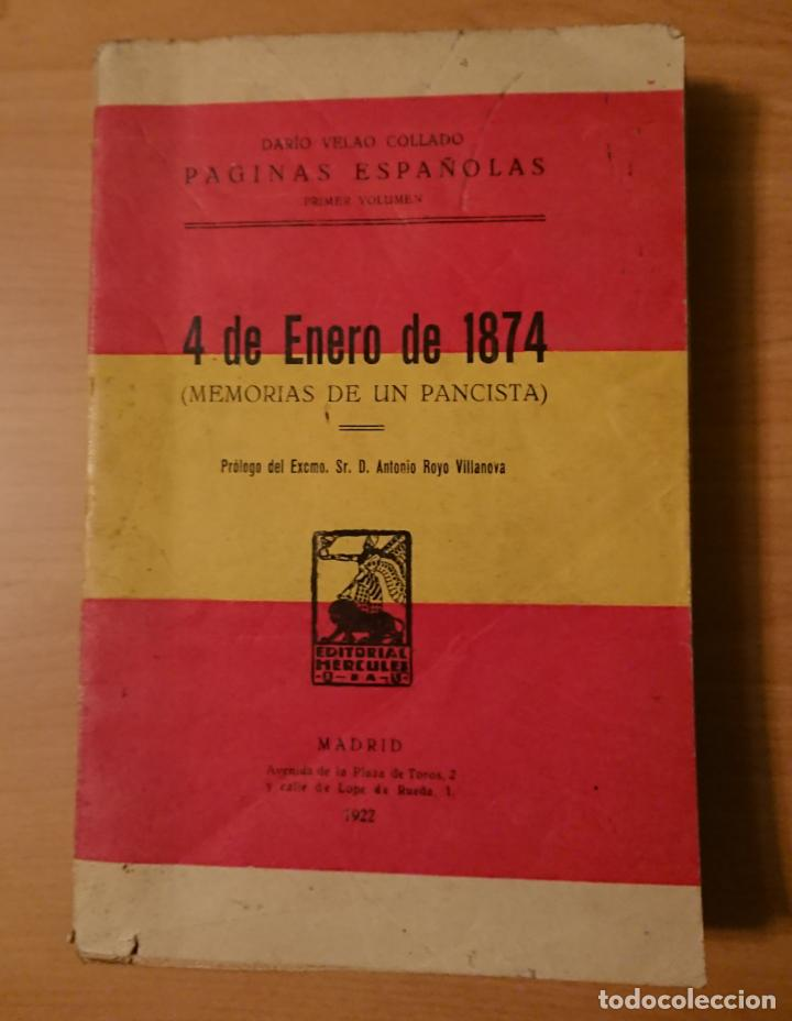 MEMORIAS DE UN PANCISTA 4 DE ENERO DE 1874, DARIO VELAO COLLADO (Libros Antiguos, Raros y Curiosos - Pensamiento - Política)