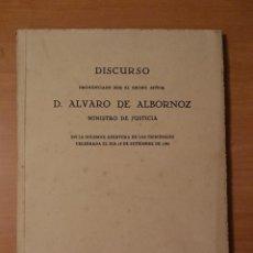 Libros antiguos: DISCURSO POR D. ALVARO DE ALBORNOZ, MINISTRO DE JUSTICIA, APERTURA DE LOS TRIBUNALES 1932 . Lote 124332975