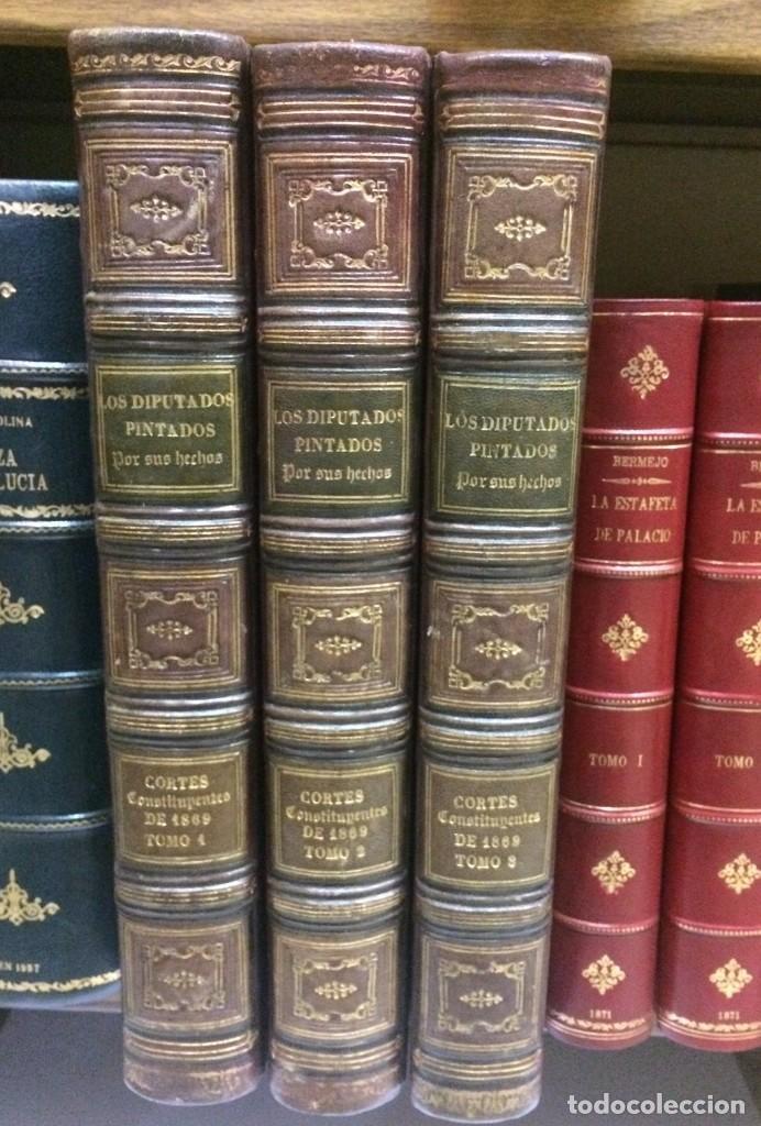 AÑO 1869 - LOS DIPUTADOS PINTADOS POR SUS HECHOS - BIOGRAFÍAS - ENCUADERNACIÓN ARTÍSTICA (Libros Antiguos, Raros y Curiosos - Pensamiento - Política)