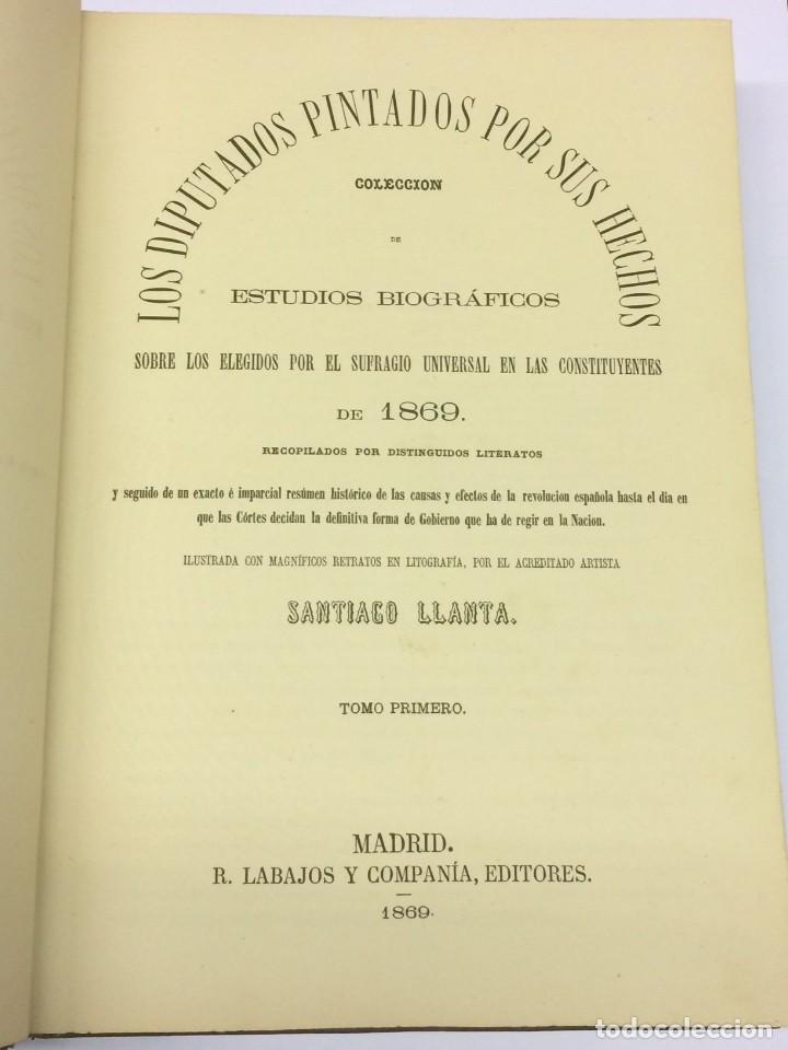 Libros antiguos: AÑO 1869 - LOS DIPUTADOS PINTADOS POR SUS HECHOS - BIOGRAFÍAS - ENCUADERNACIÓN ARTÍsTICA - Foto 3 - 124553631