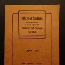 Libros antiguos: BARCELONA, MEMORANDUM DEL CONSEJO SUPERIOR DEL FOMENTO DEL TRABAJO NACIONAL 1915. Lote 124680883