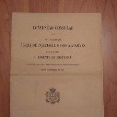 Libros antiguos: PORTUGAL, CONVENIO CONSULTAR ENTRE EL REY DE PORTUGAL Y EL REGENTE DE ESPAÑA. Lote 125098343